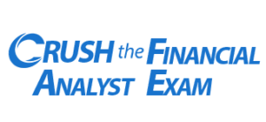 CRUSH The Financial Analyst Exam