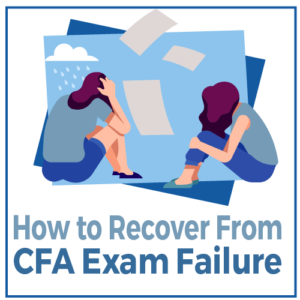 How to Recover From CFA Exam Failure