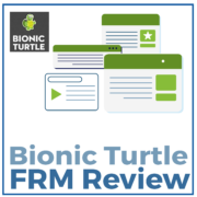 Bionic Turtle FRM Review