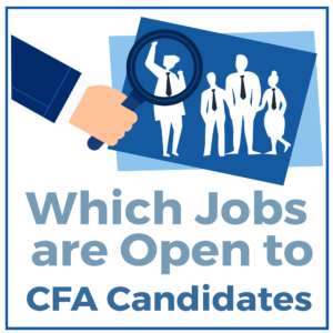 Which Jobs are Open to CFA Candidates