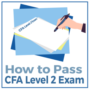 How to Pass CFA Level 2 Exam