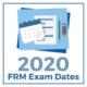 2020-FRM-Exam-Dates